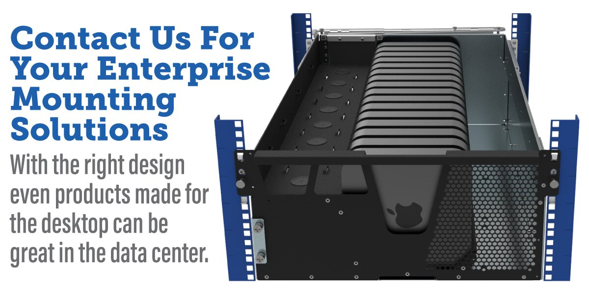 Contact Us for your Enterprise Mounting Solutions